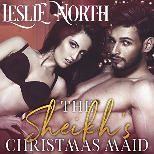 The Sheikh's Christmas Maid audiobook cover art