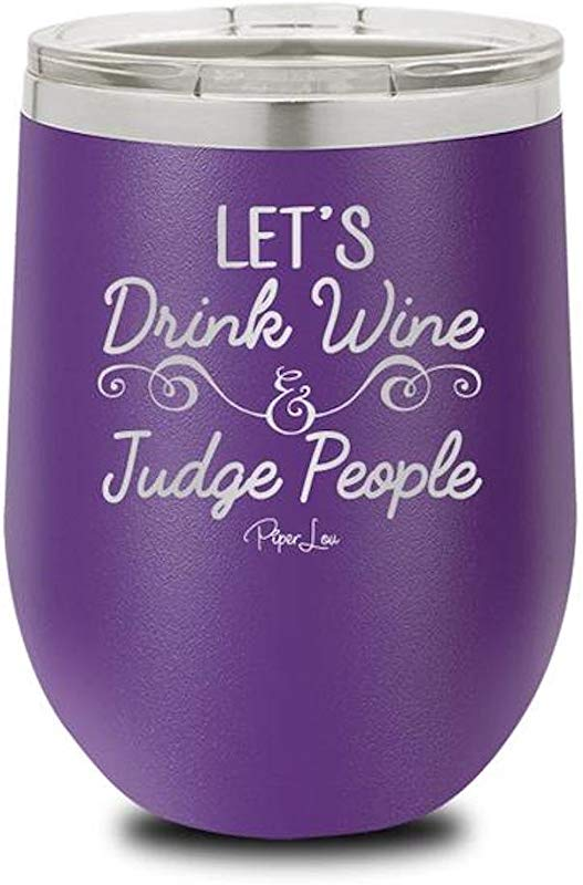 PIPER LOU LET S DRINK WINE JUDGE PEOPLE Stainless Steel Insulated Wine Cup With Lid Purple