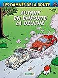 Les Damnés de la route - Tome 08 - Autant en emporte la deuche