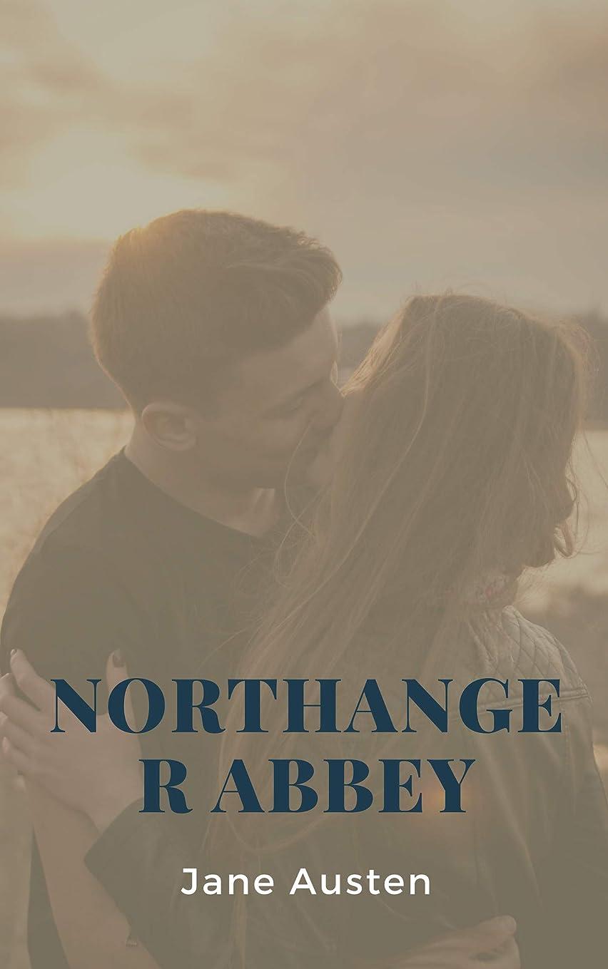 鰐性格赤字Northanger Abbey (English Edition)