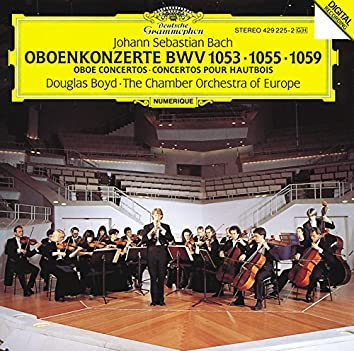 Bach, J.S.: Oboe Concertos BWV 1053, 1059 & 1055