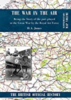 War in the Air. Being the Story of the part played in the Great War by the Royal Air Force: Supplementary Map Volume