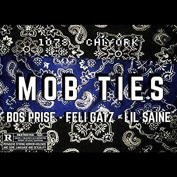 MOB TIES (feat. Lil Saine & Feli Gatz)