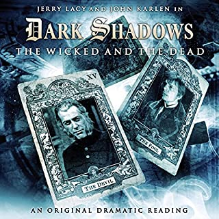 Dark Shadows - The Wicked and the Dead audiobook cover art