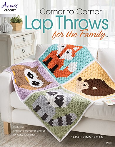 Corner-to-Corner Lap Throws for the Family: Includes Step-by-Step Color Photos...
