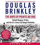 The Boys of Pointe du Hoc CD: Ronald Reagan, D-Day, and the U.S. Army 2nd Ranger Battalion