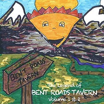The Legend of Bent Roads Tavern, Vol. 1 & 2
