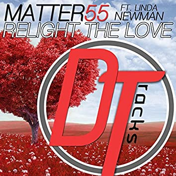 Relight the Love (feat. Linda Newman)