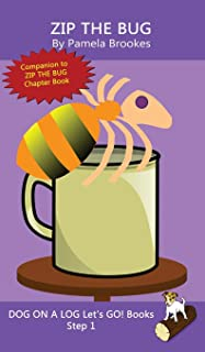 Zip The Bug: (Step 1) Sound Out Books (systematic decodable) Help Developing Readers, including Those with Dyslexia, Learn...