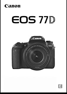 Canon EOS 77D Digital Camera User's Instruction Manual Book