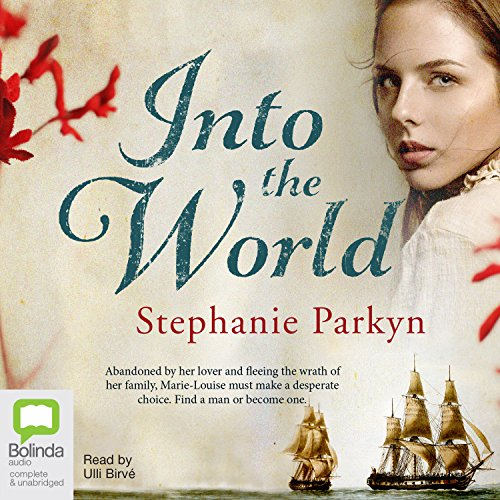 Into the World                   By:                                                                                                                                 Stephanie Parkyn                               Narrated by:                                                                                                                                 Ulli Birvé                      Length: 13 hrs and 31 mins     2 ratings     Overall 5.0