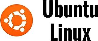 Ubuntu Linux: Go from Beginner to Power User!