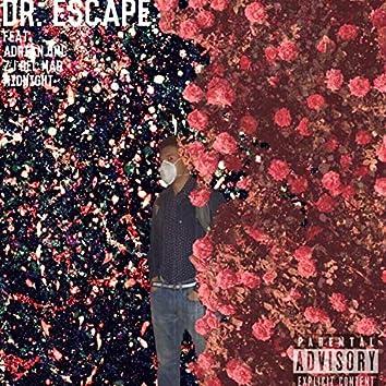 Dr. Escape (feat. Adrianqmc, ZJ Del Mar & Midnight Merc)