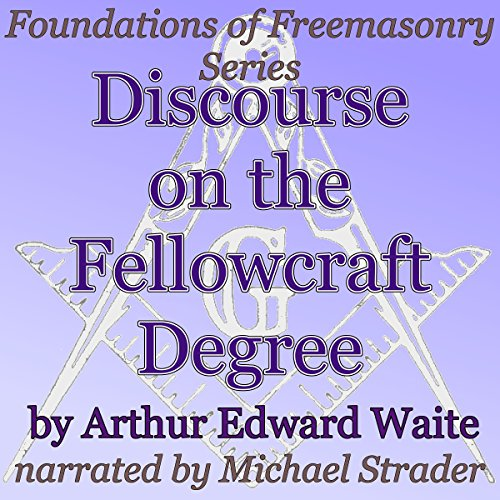 Discourse on the Fellowcraft Degree audiobook cover art