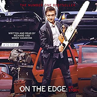 On the Edge                   By:                                                                                                                                 Richard Hammond                               Narrated by:                                                                                                                                 Richard Hammond,                                                                                        Mindy Hammond                      Length: 3 hrs and 6 mins     245 ratings     Overall 4.5
