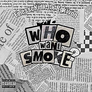 Who want smoke? (feat. bgkwon)