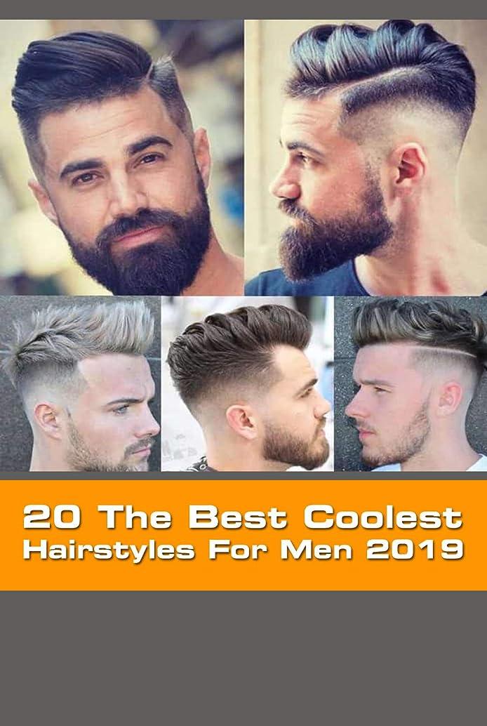 取り除く国内の相対サイズ20 The Best Coolest Hairstyles For Men 2019: The Best Men's Haircuts (English Edition)
