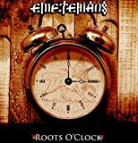 Roots O'Clock...