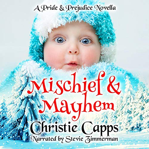 Mischief & Mayhem Audiobook By Christie Capps cover art
