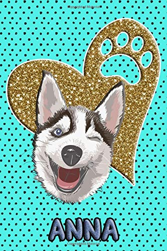 Husky Life Anna: College Ruled | Composition Book | Diary | Lined Journal | Blue