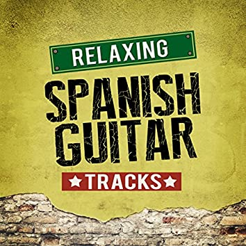 Relaxing Spanish Guitar Tracks