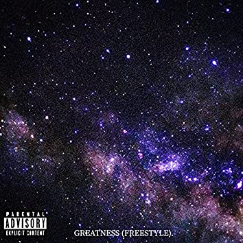 Greatness (Freestyle)
