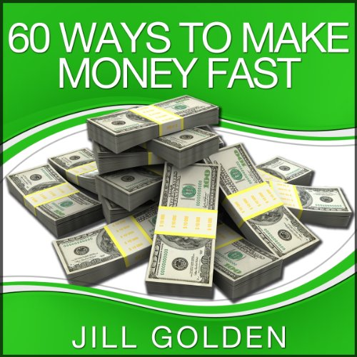 60 Ways to Make Money Fast audiobook cover art