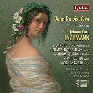 Songs by Johann Carl Eschmann