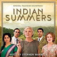 Indian Summers by Stephen Warbeck (2015-05-03)