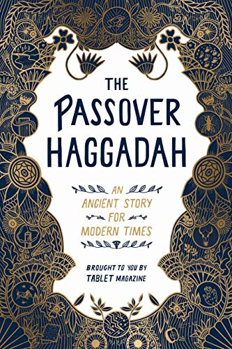 The Passover Haggadah: An Ancient Story for Modern Times (English Edition)