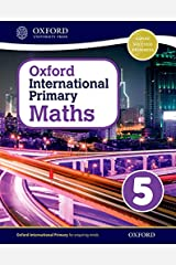 Oxford International Primary Maths Student Workbook 5: A Problem Solving Approach to Primary Maths Paperback