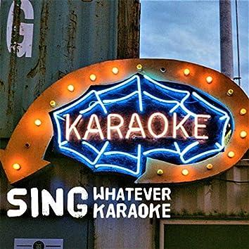 Sing Whatever Karaoke