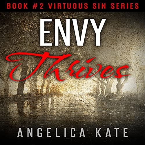 Envy Thrives Audiobook By Angelica Kate cover art
