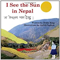 I See the Sun in Nepal (I See the Sun In...)