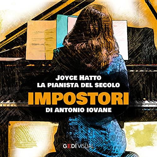 Joyce Hatto, la pianista del secolo copertina