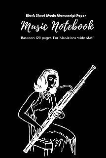 Music Notebook - Standard Music Manuscript Paper Bassoon: Music Writing Notebook For Kids | Blank Sheet Music Notebook Bas...