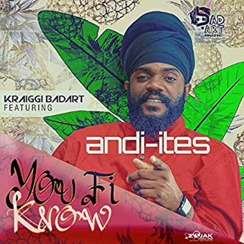 You Fi Know (Feat. Andi-Ites) - Single