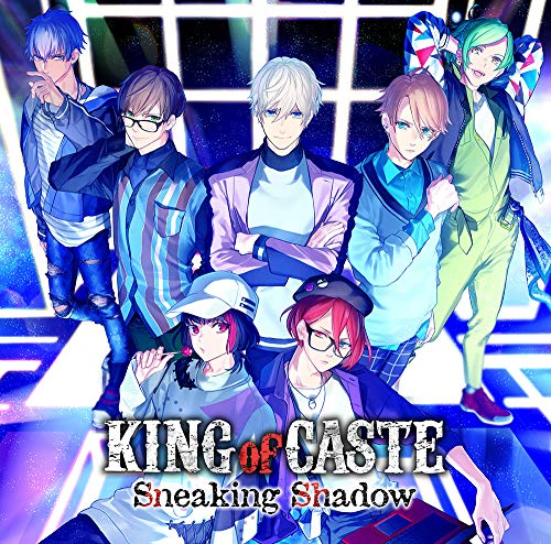 KING of CASTE ~Sneaking Shadow~ B-PROJECT