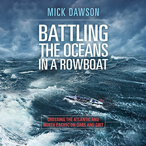 Battling the Ocean in a Rowboat audiobook cover art