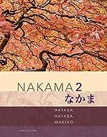 Nakama 2: Intermediate Japanese:  Communication, Culture, Context
