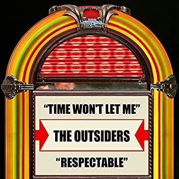 Time Won't Let Me / Respectable