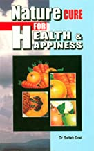 Nature Cure for Health and Happiness