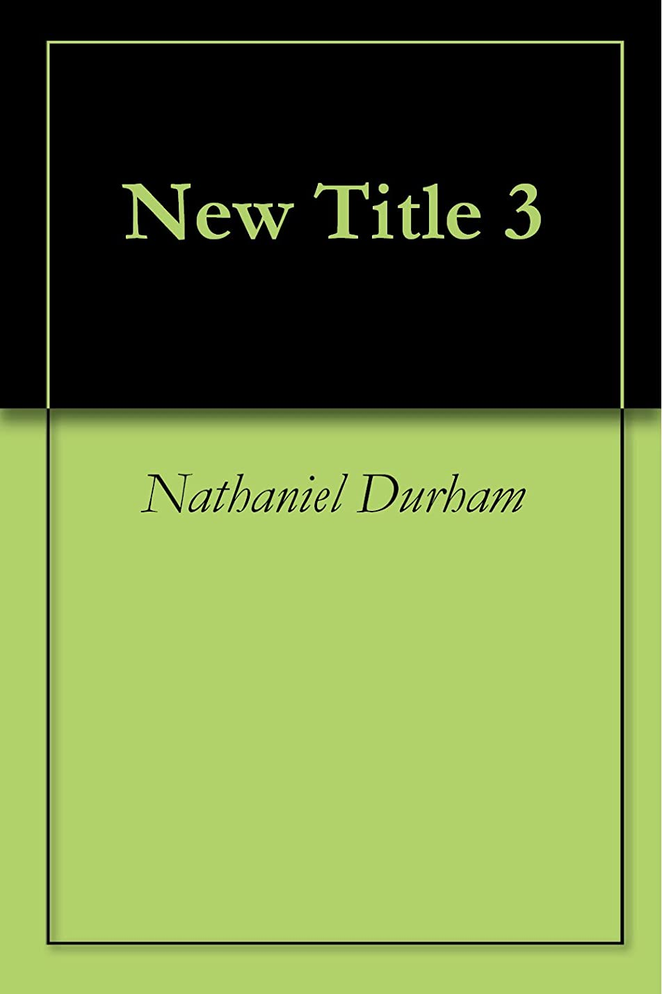 待って鳥地域のNew Title 3 (English Edition)