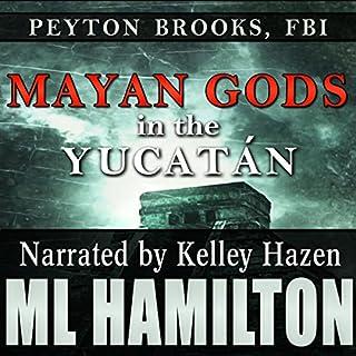 Mayan Gods in the Yucatan audiobook cover art