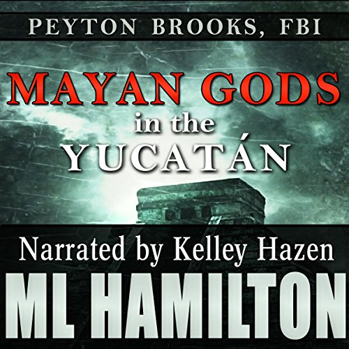 Mayan Gods in the Yucatan audiobook cover art