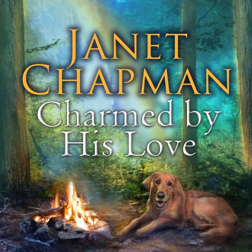 Charmed by His Love     Spellbound Falls, Book 2              By:                                                                                                                                 Janet Chapman                               Narrated by:                                                                                                                                 Allyson Ryan                      Length: 10 hrs and 47 mins     131 ratings     Overall 4.5