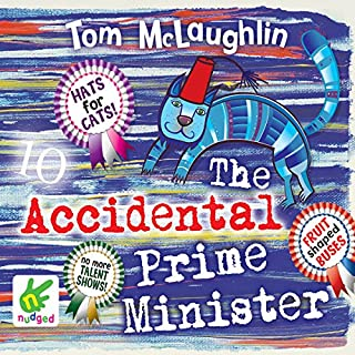 The Accidental Prime Minister                   By:                                                                                                                                 Tom McLaughlin                               Narrated by:                                                                                                                                 Ben Allen                      Length: 4 hrs and 8 mins     52 ratings     Overall 4.7