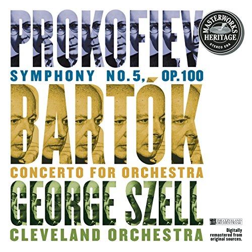 Prokofiev: Symphony No. 5 in B-Flat Major, Op. 100 - Bartók: Concerto for Orchestra, Sz. 116