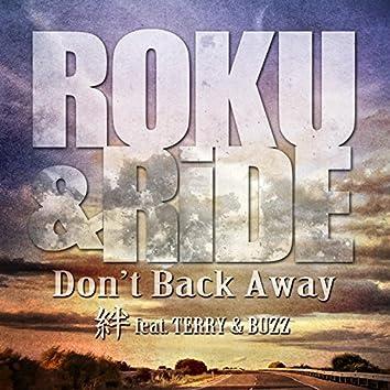Don't Back Away / Kizuna