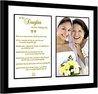 Daughter Wedding Gift - Mother to Daughter Poem – Touching Wedding Gift to Daughter from Mom – in 8x10 Matted Frame – Add 4x6 Inch Photo